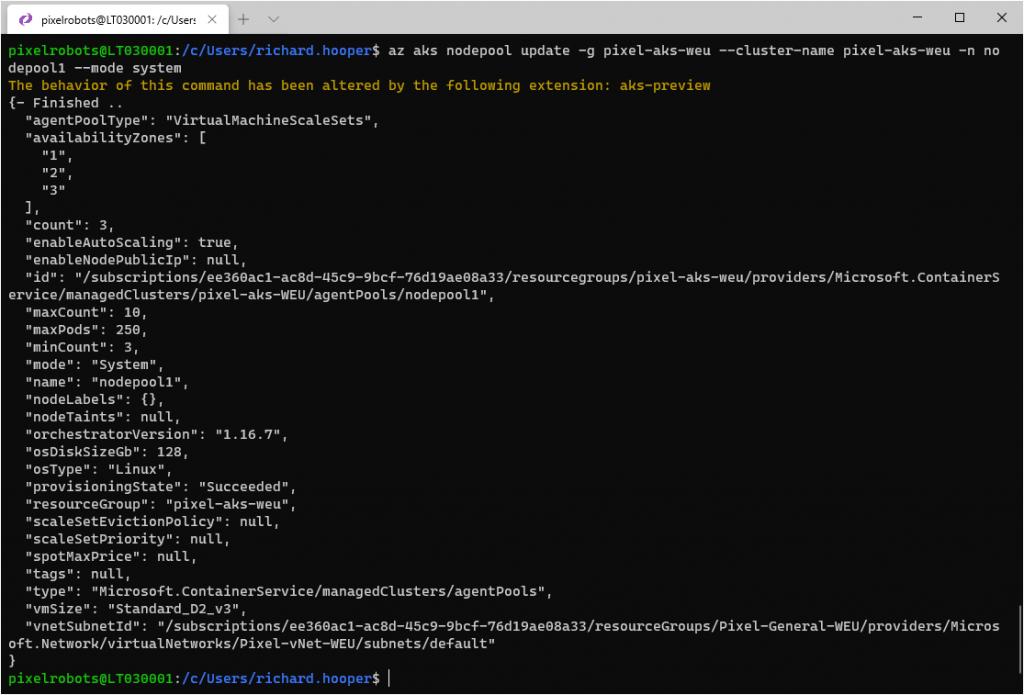 az aks nodepool update -g pixel-aks-weu --cluster-name pixel-aks-weu -n nodepool1 --mode system
